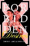 Forbidden Desires: The Complete Series