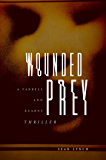 Wounded Prey (Farrell and Kearns Thriller Book 1)