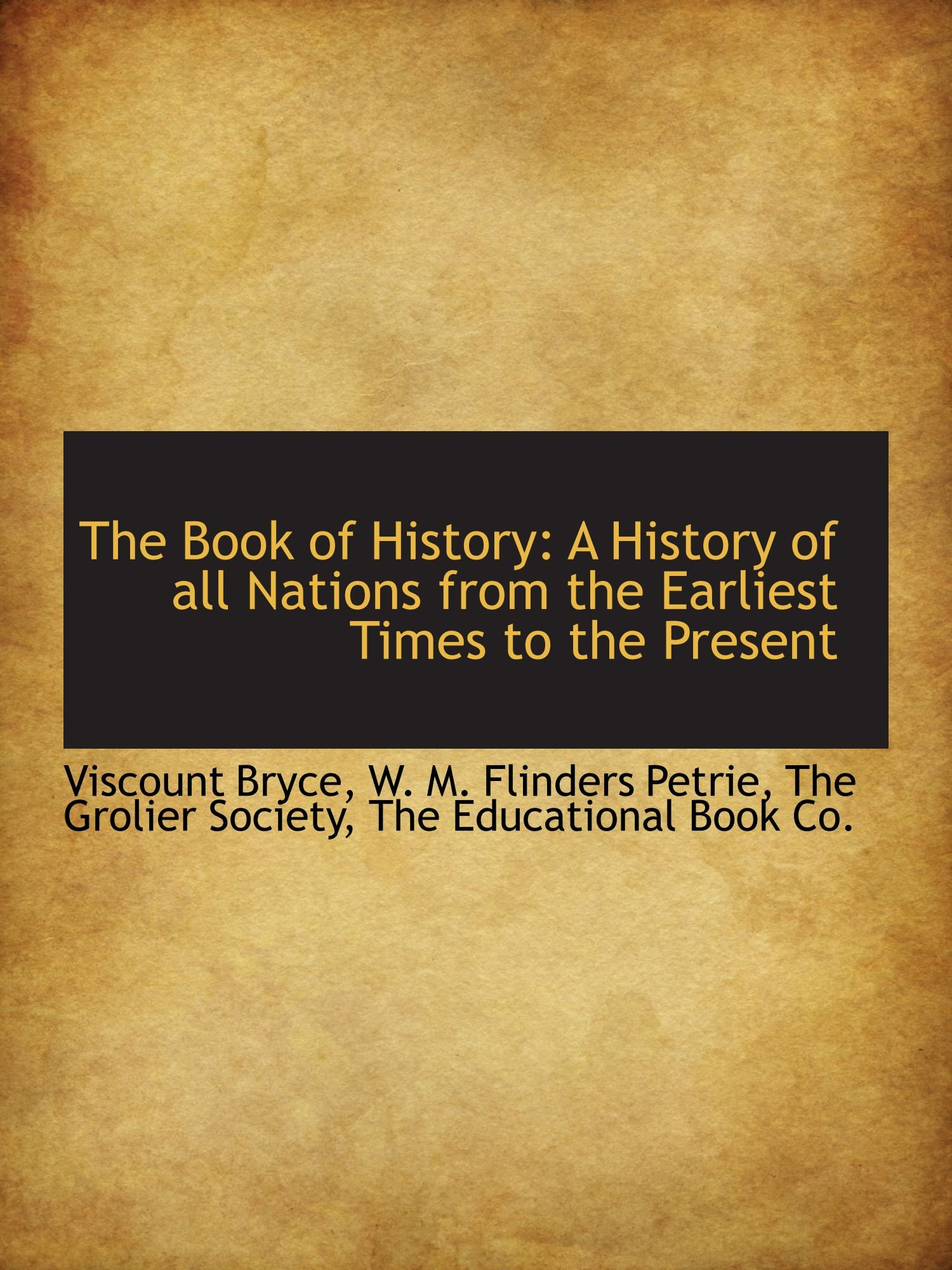 The Book of History: A History of all Nations from the Earliest Times to the Present ebook