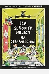?La senorita Nelson ha desaparecido! (Spanish Edition) Paperback