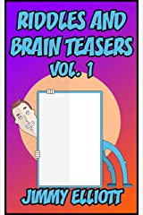 Riddles and Brain Teasers: The Try Not to Laugh Challenge - Family Friendly Question Book, Over 1000 riddles - Vol 1 Kindle Edition