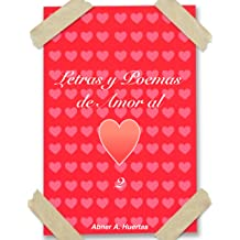 Letras y Poemas de Amor al Corazón II (Letras al Corazón nº 2) (Spanish Edition) Dec 21, 2013