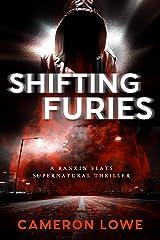 Shifting Furies (Rankin Flats Supernatural Thrillers Book 2) Kindle Edition