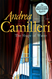 The Shape of Water (Inspector Montalbano Book 1)
