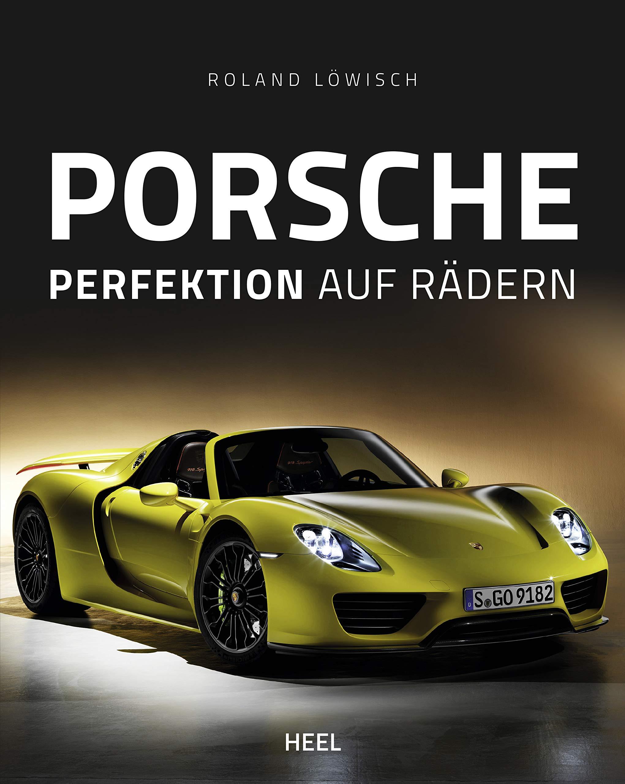 Porsche  Perfektion Auf Rädern