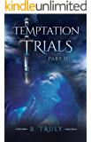 Temptation Trials Part II