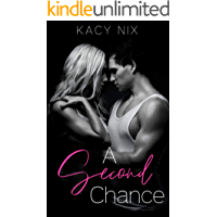 A Second Chance: A Second Chance Love Story