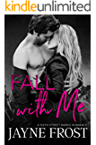 Fall With Me: A Rock Star Romance (Sixth Street Bands Book 2)