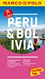 Peru and Bolivia Marco Polo Pocket Travel Guide 2018 - with pull out map (Marco Polo Guides)