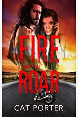 The Fire and the Roar: Motorcycle Club Romance Short Story (Legends of Meager Book 2) Kindle Edition