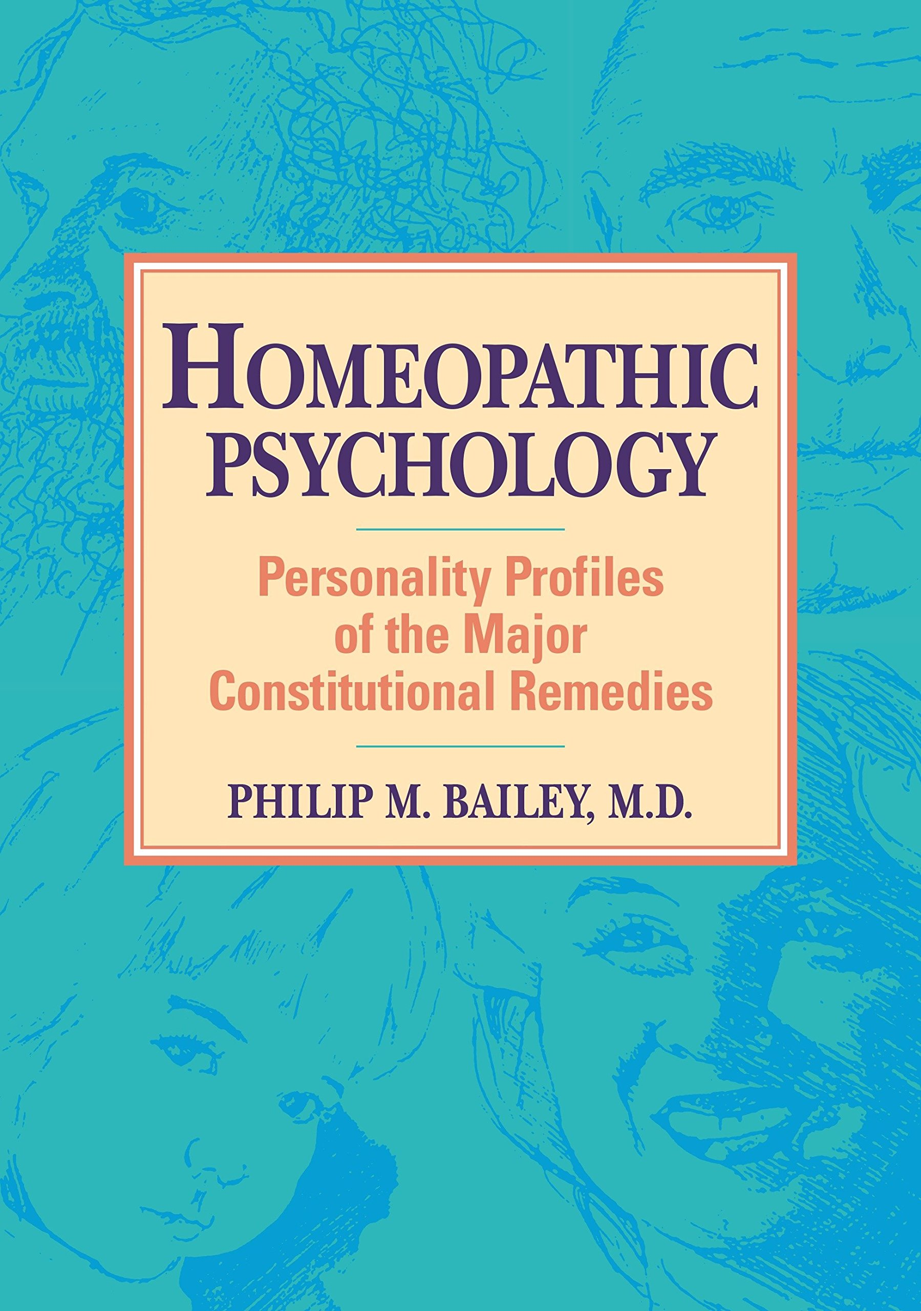 Homeopathic Psychology: Personality Profiles of the Major ...