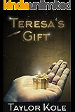 Teresa's Gift