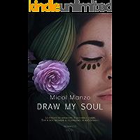 Draw my soul