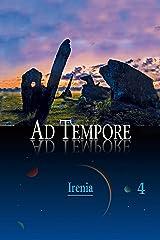 Ad Tempore (Senhores dos Céus, Irenia Livro 4) (Portuguese Edition) Kindle Edition