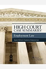 High Court Case Summaries on Employment Law (Keyed to Rothstein, Liebman, Yuracko, and Garden) Kindle Edition