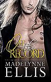 Off the Record: A Prelude