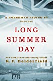 Long Summer Day (A Horseman Riding By)