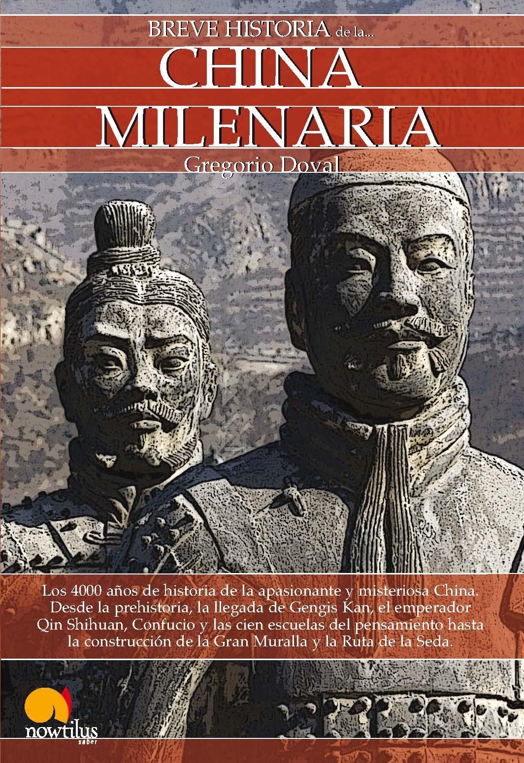 Breve historia de la China milenaria: Amazon.es: Doval Huecas, Gregorio: Libros
