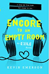 Encore to an Empty Room (Exile Series Book 2) Kindle Edition