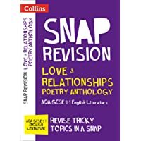 Love & Relationships Poetry Anthology: AQA GCSE 9-1 English Literature (Collins Snap Revision)