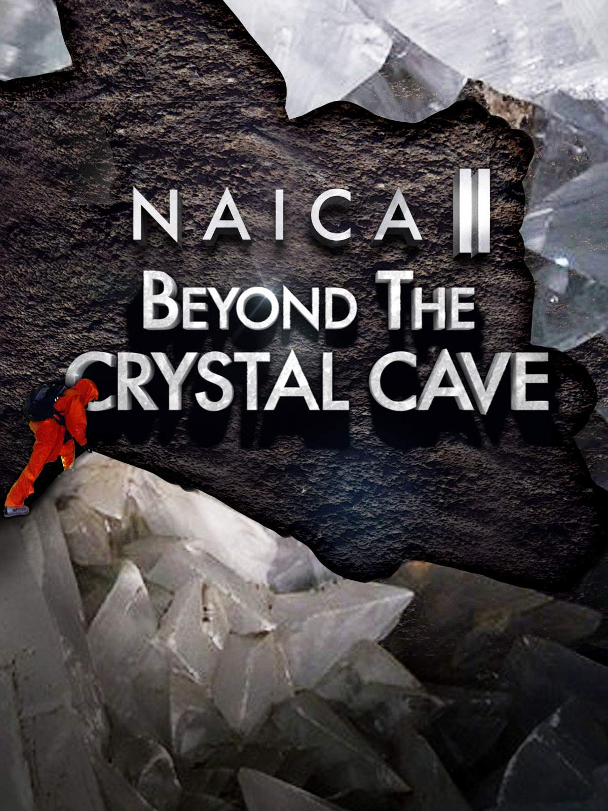 NAICA 2: Beyond the Crystal Cave