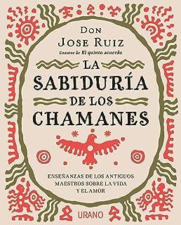 Dialogos Con Un Chaman Andino (Spanish Edition): Luis ...