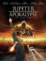 Die Jupiter Apokalypse: Flucht in die Zukunft