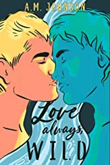 Love Always, Wild (For Him Book 1) Kindle Edition