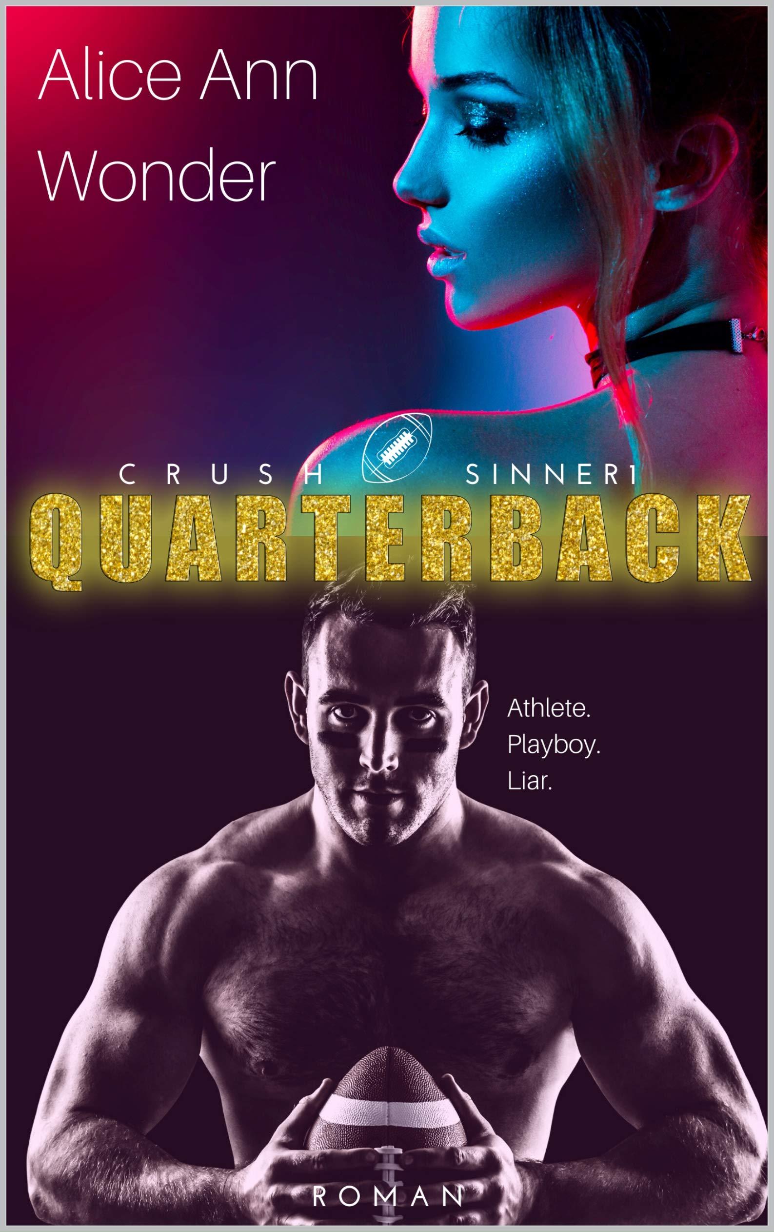 Quarterback CRUSH  SINNER 1