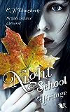 Night School - Tome 2