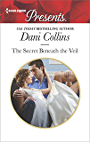 The Secret Beneath the Veil (Harlequin Presents)