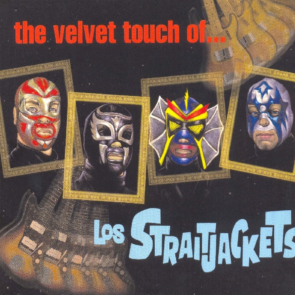 The Velvet Touch Of Los Straitjackets by CD