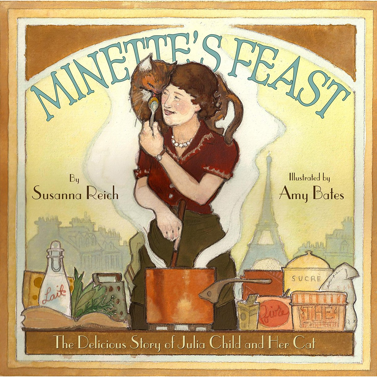 Minette's Feast: The Delicious Story of Julia Child and Her Cat PDF