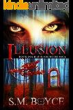Illusion: Book Four of the Grimoire Saga (English Edition)