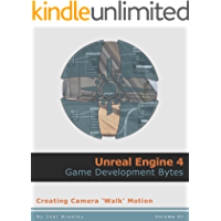 Creating camera walk motion (Unreal Engine 4: Game Development Bytes Book 1)