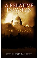 A Relative Invasion: The trilogy Kindle Edition