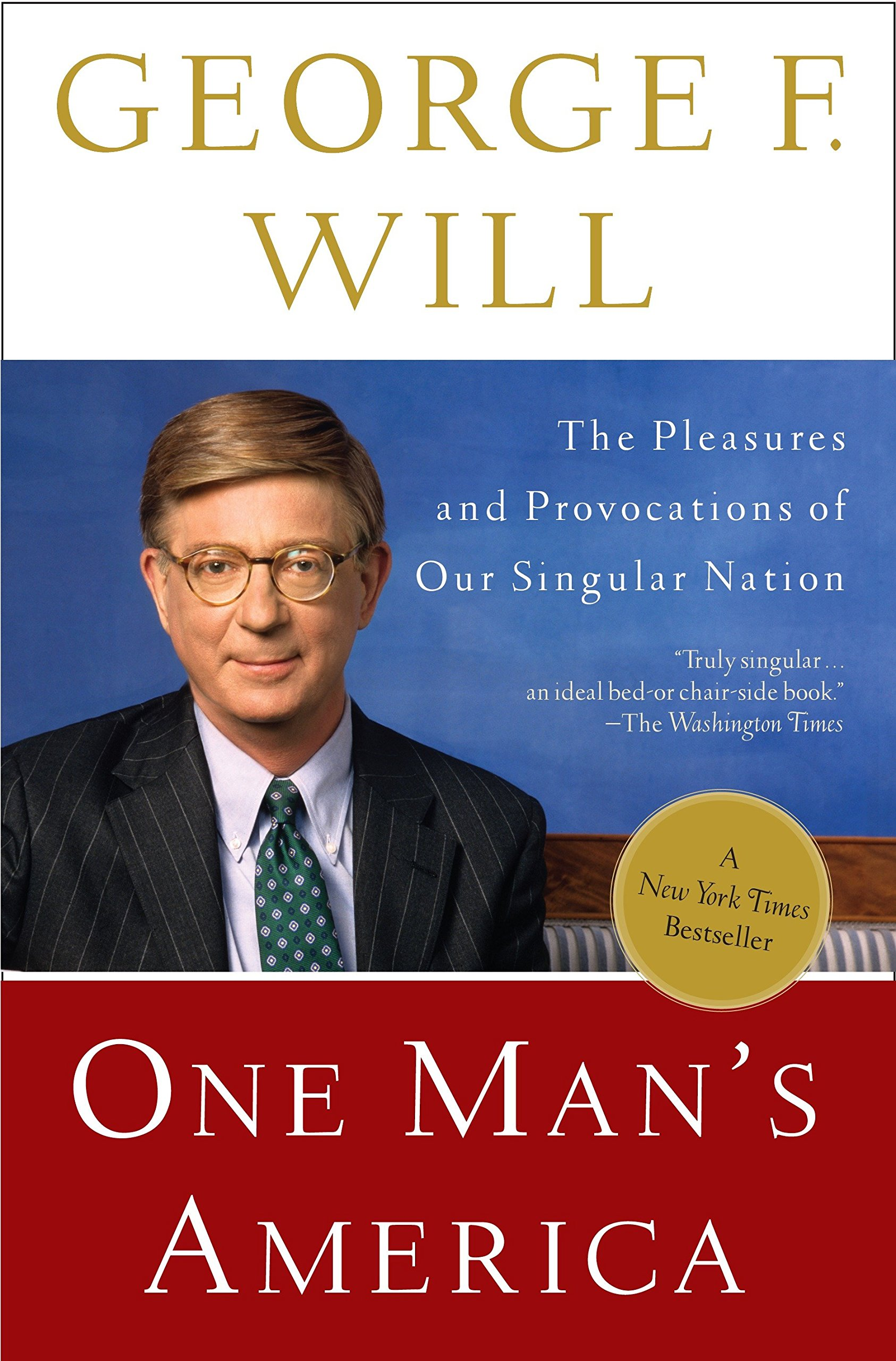 One Man's America: The Pleasures and Provocations of Our Singular Nation ebook