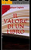 Il valore di un libro: 2^ edizione