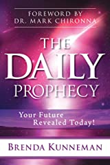 The Daily Prophecy: Your Future Revealed Today! Kindle Edition