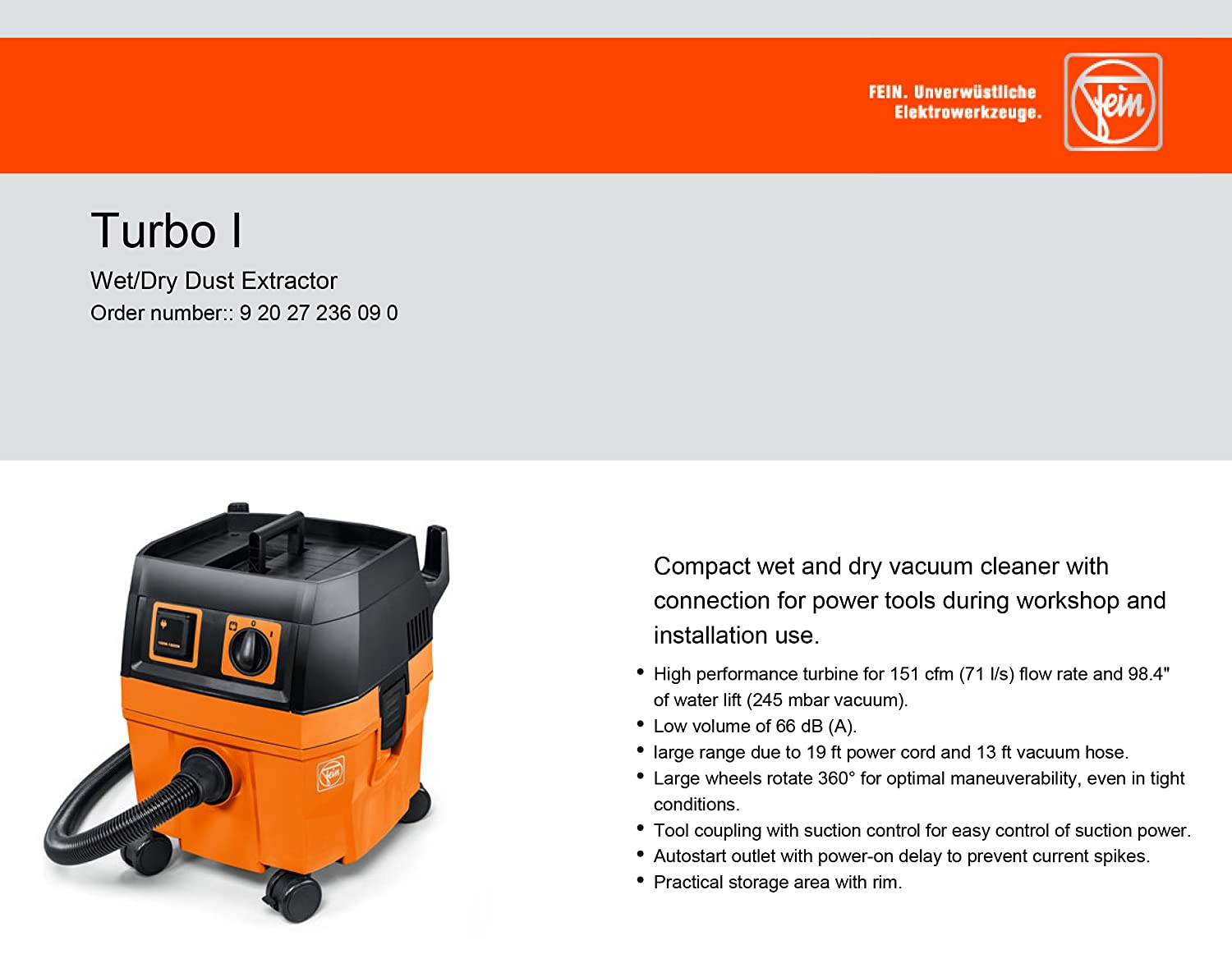 FEIN Turbo I Vacuum Cleaner, 5 8 Gallon, 1100W   Includes: 13 ft Suction  Hose, Tool Coupling with Suction Power Control, Cellulose Filter, 1 Fleece