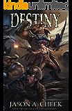 Destiny (The Last Paladin Series Book 2)