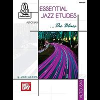 Essential Jazz Etudes..The Blues - Alto Sax book cover