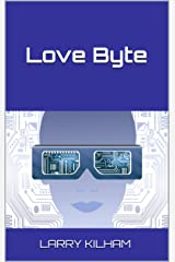 Love Byte (The Juno Trilogy Book 1) Kindle Edition
