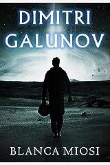 DIMITRI GALUNOV (Spanish Edition) Kindle Edition