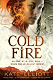 Cold Fire (The Spiritwalker Trilogy)