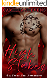 High Stakes: A Texas Heat Romance