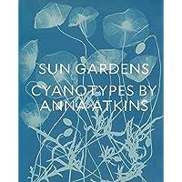 Sun Gardens: Cyanotypes of Anna Atkins