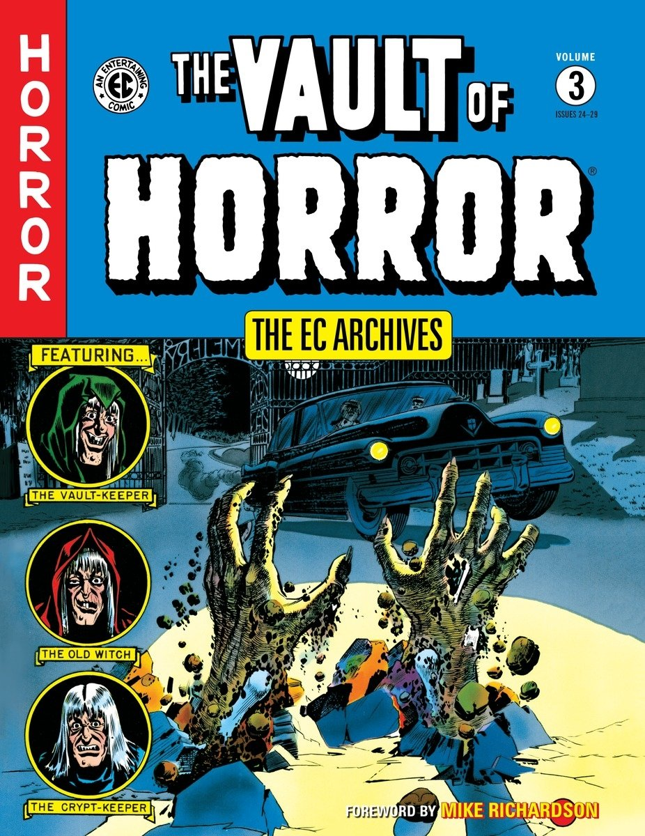 The EC Archives: The Vault of Horror Volume 3: Bill Gaines, Johnny Craig, Mike Richardson: 9781616552923: Amazon.com: Books