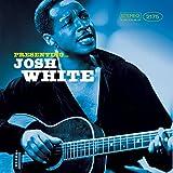 Presenting ... Josh White