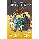 The League of Unusual Denizens (Circles in Hell Book 7)